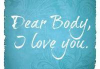 dear body, I love you